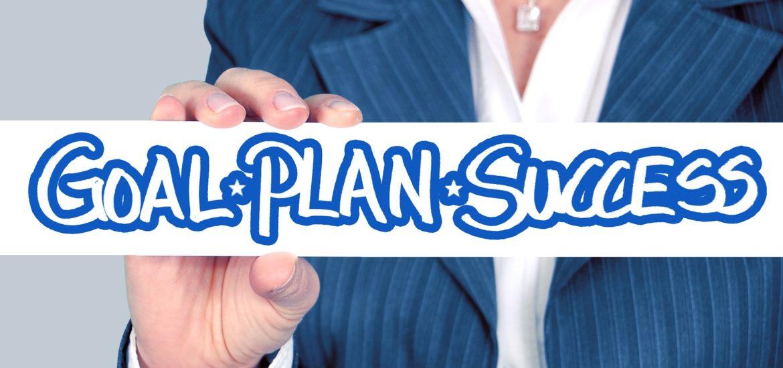 Goal, plan, succes